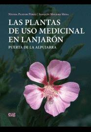 LAS PLANTAS DE USO MEDICINAL EN LANJARÓN