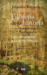FILOSOFÍA DE LA HISTORIA —HISTORICISMO— POSTHISTORIA