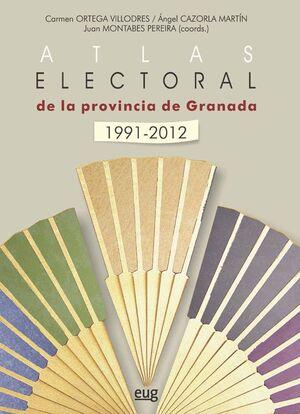 ATLAS ELECTORAL DE LA PROVINCIA DE GRANADA 1991-2012