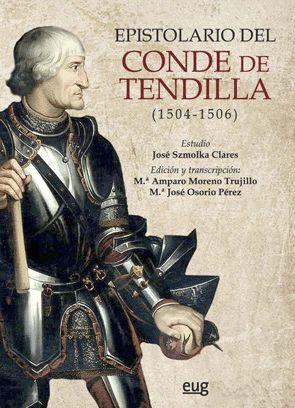 EPISTOLARIO DEL CONDE DE TENDILLA (1504-1506)