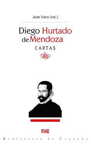 DIEGO HURTADO DE MENDOZA. CARTAS