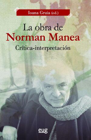 LA OBRA DE NORMAN MANEA: CRÍTICA-INTERPRETACIÓN