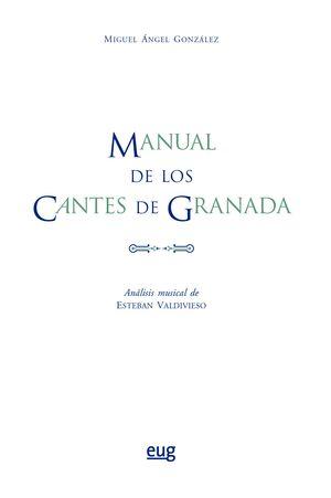 MANUAL DE LOS CANTES DE GRANADA