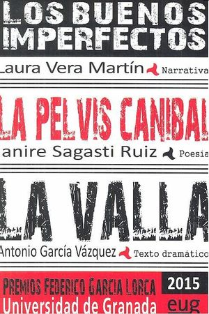 BUENOS IMPERFECTOS LA PELVIS CANIBAL LA VALLA