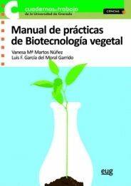 MANUAL DE PRÁCTICAS DE BIOTECNOLOGÍA VEGETAL