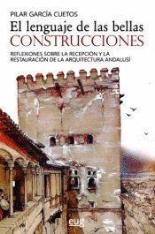 EL LENGUAJE DE LAS BELLAS CONSTRUCCIONES