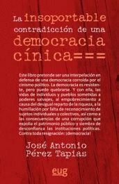 LA INSOPORTABLE CONTRADICCIÓN DE UNA DEMOCRACIA CÍNICA