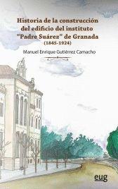 HISTORIA DE LA CONSTRUCCIÓN DEL EDIFICIO DEL INSTITUTO