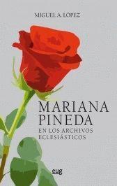 MARIANA PINEDA EN LOS ARCHIVOS ECLESIÁSTICOS