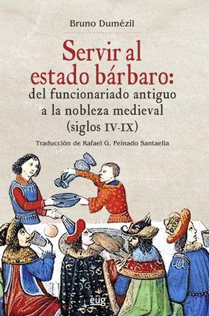 SERVIR AL ESTADO BÁRBARO