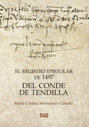 EL REGISTRO EPISTOLAR DE 1497 DEL CONDE DE TENDILLA