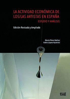 LA ACTIVIDAD ECONÓMICA DE LOS/LAS ARTISTAS EN ESPAÑA