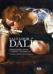 SALVADOR DALÍ: TRADICIONES MITOS Y MODOS CULTURALES