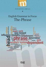 ENGLISH GRAMMAR IN FOCUS. THE PHRASE