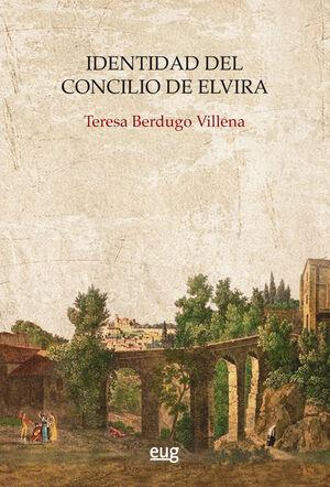 IDENTIDAD DEL CONCILIO DE ELVIRA
