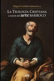 LA TEOLOGÍA CRISTIANA A TRAVÉS DEL ARTE BARROCO