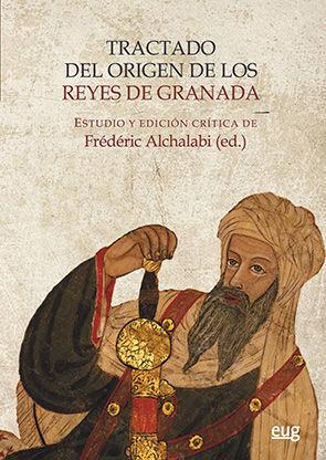 TRACTADO DEL ORIGEN DE LOS REYES DE GRANADA