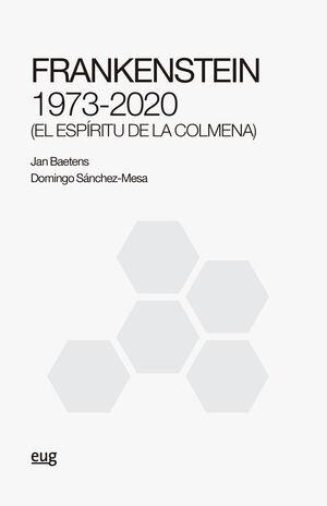 FRANKENSTEIN 1973-2020 (EL ESPÍRITU DE LA COLMENA)