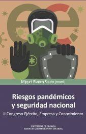 RIESGOS PANDÉMICOS Y SEGURIDAD NACIONAL