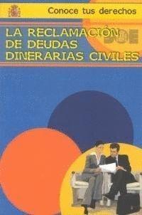 LA RECLAMACIÓN DE DEUDAS DINERARIAS CIVILES