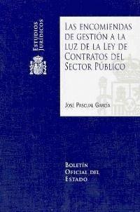 LAS ENCOMIENDAS DE GESTIÓN A LA LUZ DE LA LEY DE CONTRATOS DEL SECTOR PÚBLICO