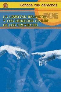 LA LIBERTAD RELIGIOSA Y LOS DERECHOS CIVILES DE LOS CREYENTES