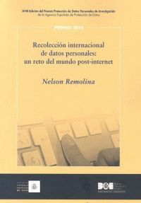 RECOLECCIÓN INTERNACIONAL DE DATOS PERSONALES: UN RETO DEL MUNDO POST-INTERNET
