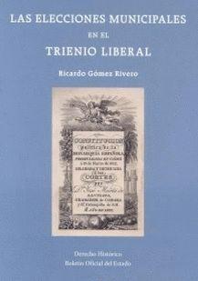 LAS ELECCIONES MUNICIPALES EN EL TRIENIO LIBERAL