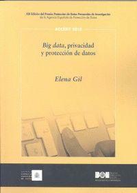 BIG DATA, PRIVACIDAD Y PROTECCIÓN DE DATOS