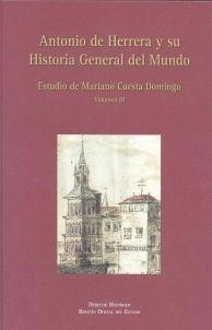 ANTONIO DE HERRERA Y SU HISTORIA GENERAL DEL MUNDO. VOLUMEN III