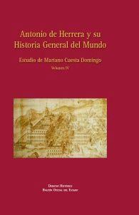 ANTONIO DE HERRERA Y SU HISTORIA GENERAL DEL MUNDO. VOLUMEN IV