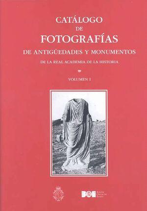 CATÁLOGO DE FOTOGRAFÍAS DE ANTIGÜEDADES Y MONUMENTOS DE LA REAL ACADEMIA DE LA HISTORIA. OBRA COMPLETA
