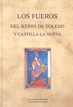 LOS FUEROS DEL REINO DE TOLEDO Y CASTILLA LA NUEVA