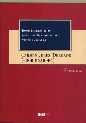 TEXTOS INTERNACIONALES SOBRE GARANTÍAS MOBILIARIAS: REFLEXIÓN Y ANÁLISIS