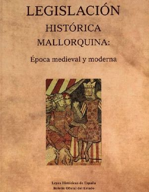LEGISLACIÓN HISTÓRICA MALLORQUINA