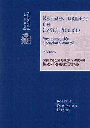 RÉGIMEN JURÍDICO DEL GASTO PÚBLICO