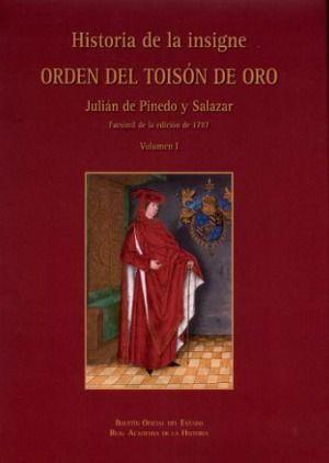 HISTORIA DE LA INSIGNE ORDEN DEL TOISÓN DE ORO