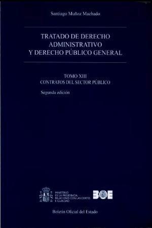 TRATADO DE DERECHO ADMINISTRATIVO Y DERECHO PÚBLICO GENERAL