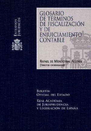 GLOSARIO DE TÉRMINOS DE FISCALIZACIÓN Y ENJUICIAMIENTO CONTABLE