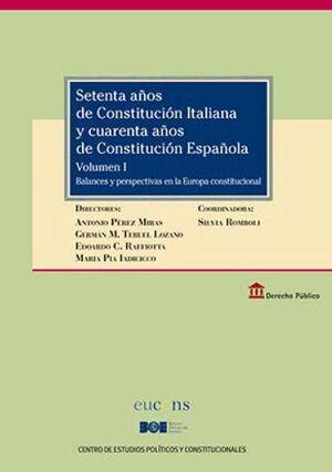 SETENTA AÑOS DE CONSTITUCIÓN ITALIANA Y CUARENTA AÑOS DE CONSTITUCIÓN ESPAÑOLA