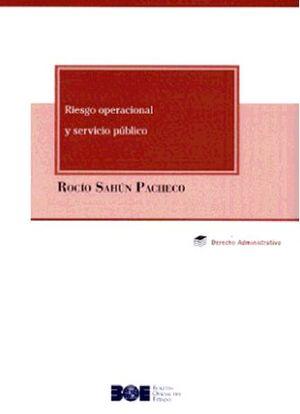 RIESGO OPERACIONAL Y SERVICIO PÚBLICO