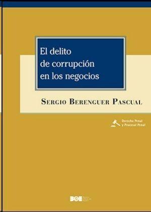 EL DELITO DE CORRUPCIÓN EN LOS NEGOCIOS