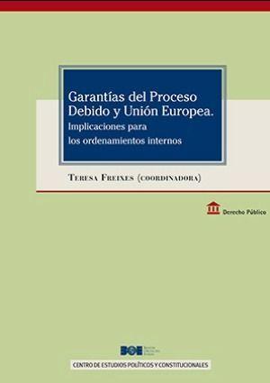 GARANTÍAS DEL PROCESO DEBIDO Y UNIÓN EUROPEA
