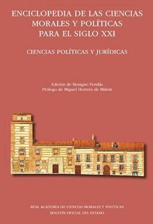 ENCICLOPEDIA DE LAS CIENCIAS MORALES Y POLÍTICAS PARA EL SIGLO XXI. TOMO I DERECHO Y SOCIEDAD