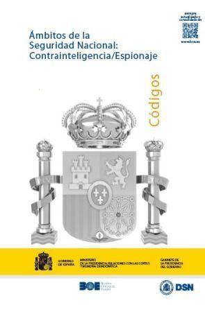 ÁMBITOS DE LA SEGURIDAD NACIONAL: CONTRAINTELIGENCIA/ESPIONAJE