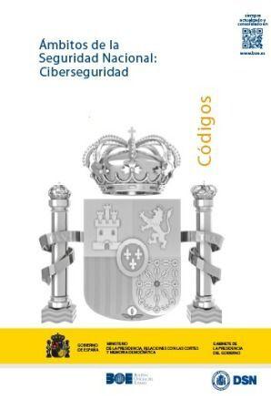 ÁMBITOS DE LA SEGURIDAD NACIONAL: CIBERSEGURIDAD