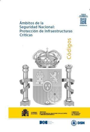 ÁMBITOS DE LA SEGURIDAD NACIONAL: PROTECCIÓN DE INFRAESTRUCTURAS CRÍTICAS