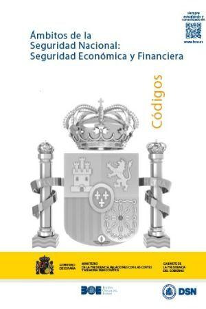 ÁMBITOS DE LA SEGURIDAD NACIONAL: SEGURIDAD ECONÓMICA Y FINANCIERA