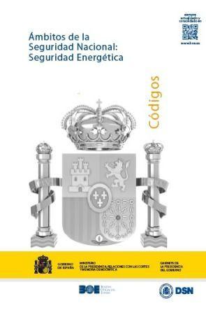 ÁMBITOS DE LA SEGURIDAD NACIONAL: SEGURIDAD ENERGÉTICA