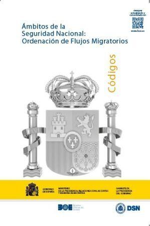 ÁMBITOS DE LA SEGURIDAD NACIONAL: ORDENACIÓN DE FLUJOS MIGRATORIOS